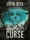 The Immortality Curse A Matt Kearns Novel 3