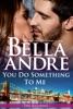 You Do Something to Me (New York Sullivans # 3)