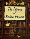 The Library Of Broken Promises