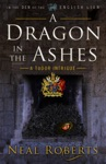 A Dragon In The Ashes