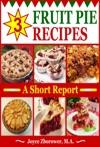 3 Fruit Pie Recipes