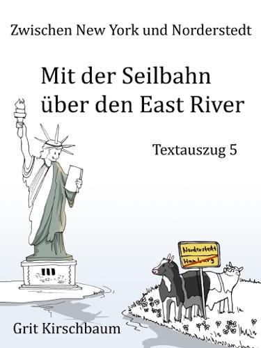 Zwischen New York und Norderstedt  - Mit der Seilbahn ber den East River