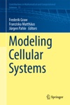 Modeling Cellular Systems