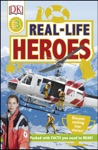 DK Readers L3 Real-Life Heroes