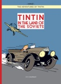 The Adventures of Tintin: Tintin in the Land of the Soviets - Hergé Cover Art