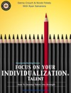 Focus On Your Individualization Talent