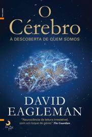 DOWNLOAD OF O CéREBRO – À DESCOBERTA DE QUEM SOMOS PDF EBOOK