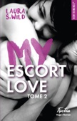 Laura S Wild - My escort love - Tome 2 illustration