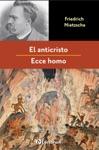 El Anticristo Y Ecce Homo