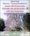 Burnout - Neurasthenia Treated With Homeopathy And Biochemistry Cell Salts Schuessler Salts