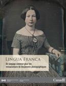 Lingua franca: Un langage commun pour les restaurateurs de documents photographiques