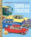 Richard Scarrys Cars And Trucks