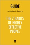 Guide To Stephen R Coveys The 7 Habits Of Highly Effective People By Instaread