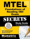 MTEL Foundations Of Reading 90 Exam Secrets Study Guide