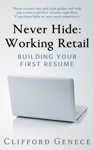 Never Hide Working Retail Building Your First Resume