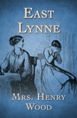 Mrs Henry Wood - East Lynne  artwork
