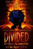 Divided (Bloodlines, The Immortal, and The Dagger of Bone)