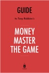 Guide To Tony Robbinss Money Master The Game By Instaread