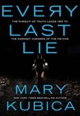 Mary Kubica - Every Last Lie artwork