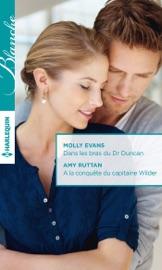 DANS LES BRAS DU DR DUNCAN - A LA CONQUêTE DU CAPITAINE WILDER