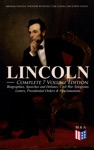 LINCOLN  Complete 7 Volume Edition Biographies Speeches And Debates Civil War Telegrams Letters Presidential Orders  Proclamations