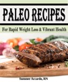 Paleo Recipes For Rapid Weight Loss  Vibrant Health