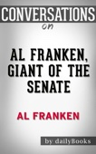 Al Franken, Giant of the Senate by Al Franken: Conversation Starters - dailyBooks Cover Art