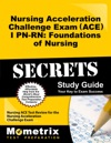 Nursing Acceleration Challenge Exam ACE I PN-RN