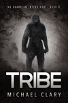 Tribe The Guardian Interviews Book 5