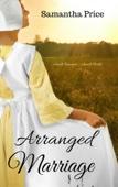 Amish Romance: Arranged Marriage