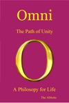 Omni The Path Of Unity - A Philosophy For Life