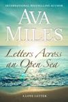 Letters Across An Open Sea Letter 6