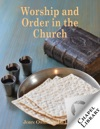 Worship And Order In The Church
