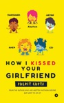 How I Kissed Your Girlfriend