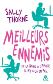 Sally Thorne - Meilleurs ennemis illustration