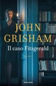 John Grisham - Il caso Fitzgerald artwork