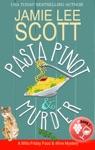 Pasta Pinot  Murder