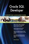 Oracle SQL Developer Complete Self-Assessment Guide