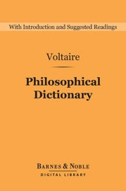 PHILOSOPHICAL DICTIONARY (BARNES & NOBLE DIGITAL LIBRARY)