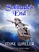 Solitude's End (Book 1 of Echo's Way)'