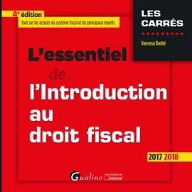 LESSENTIEL DE LINTRODUCTION AU DROIT FISCAL 2017-2018