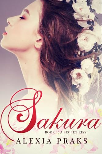 Sakura A Secret Kiss Falling for Sakura 1