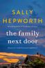 Sally Hepworth - The Family Next Door artwork