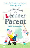 Confessions of a Learner Parent