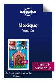 MEXIQUE 12 - YUCATáN