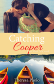 Catching Cooper (Red Maple Falls, #4)