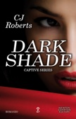 CJ Roberts - Dark Shade artwork