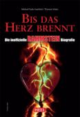 Die inoffizielle Rammstein Biografie