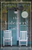 Lauren K. Denton - The Hideaway  artwork