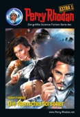 Perry Rhodan-Extra 1: Der Sternenbastard